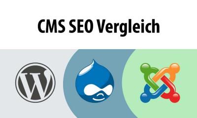 CMS SEO Vergleich Drupal Wordpress Joomla